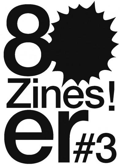 Zines #three - die frühen 80er